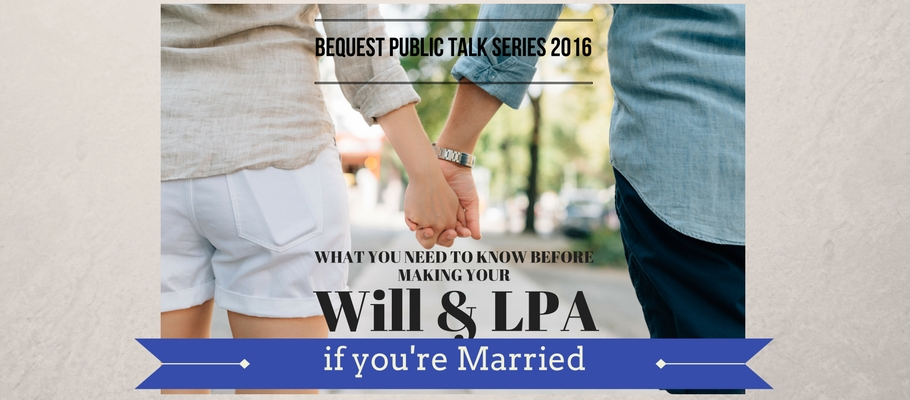 Will & LPA if you're Married