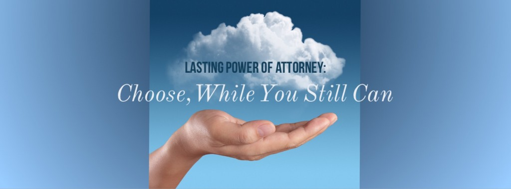lasting power of attorney talk