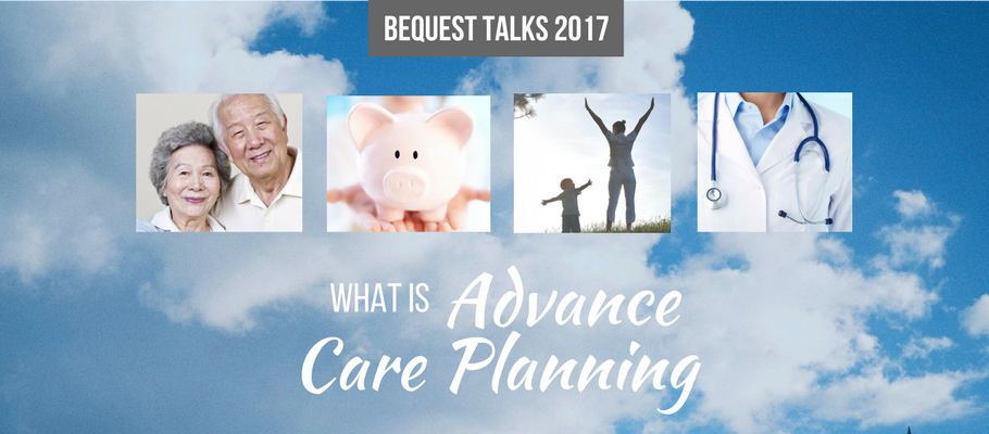 Advance Care Planning talk Singpore - Bequest Pte Ltd