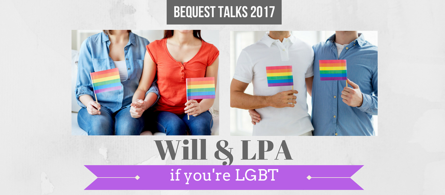 Bequest Will & LPA talk for LGBT Aug